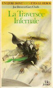 Couverture La Traversée infernale - Loup solitaire, tome 2