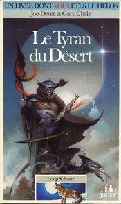 Couverture Le Tyran du désert - Loup solitaire, tome 5