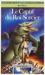 Couverture Le Captif du roi-sorcier - Loup solitaire, tome 14