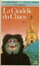Couverture La Citadelle du chaos - Défis fantastiques, tome 2