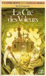 Couverture La Cité des voleurs - Défis fantastiques, tome 5