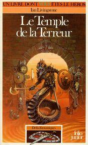 Couverture Le Temple de la terreur - Défis fantastiques, tome 14