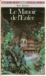 Couverture Le Manoir de l'Enfer - Défis fantastiques, tome 10