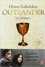 Couverture Le talisman - Outlander, tome 2