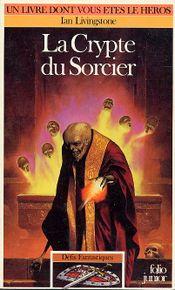 Couverture La Crypte du sorcier - Défis fantastiques, tome 26