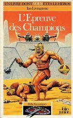 Couverture L'Épreuve des champions - Défis fantastiques, tome 21