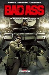 Couverture Who's the Boss ? - Bad Ass, tome 3
