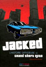 Couverture Jacked : L'histoire officieuse de Grand Theft Auto