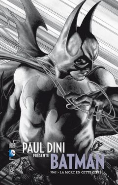 Couverture La Mort en cette cité - Paul Dini présente Batman, tome 1