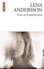 Couverture Ester ou la passion pure