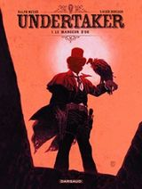 Couverture Le Mangeur d'or - Undertaker, tome 1