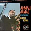 Pochette Ahmad Jamal at the Pershing: But Not for Me (Live)