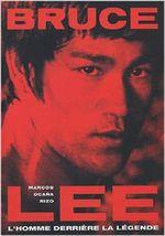 Couverture Bruce Lee l'homme derrière la légende