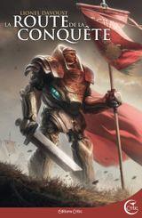 Couverture La route de la conquête