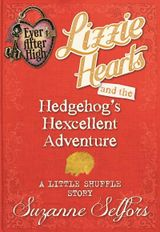 Couverture Ever After High: Lizzie Hearts and the Hedgehog's Hexcellent Adventure (A Little Shuffle Story)