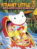 Affiche Stuart Little 3 : En route pour l'aventure