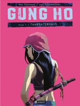 Couverture Court-Circuit - Gung Ho, tome 2
