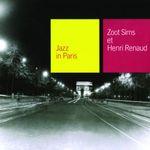 Pochette Jazz in Paris: Zoot Sims et Henri Renaud