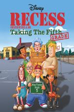 Affiche Recess : Taking the Fifth Grade