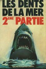 Couverture Les dents de la mer 2ème partie