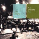 Pochette Jazz in Paris: Jazz & Cinéma, Volume 1