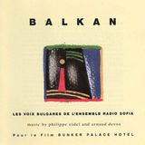 Pochette Balkan: pour le film Bunker Palace Hotel (OST)