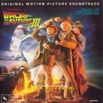 Pochette Back to the Future III: Original Motion Picture Soundtrack (OST)