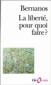 Couverture La Liberté, pour quoi faire ?