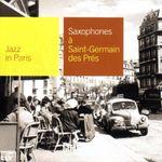Pochette Jazz in Paris: Saxophones à Saint-Germain-des-Prés