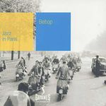 Pochette Jazz in Paris: Bebop