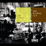 Pochette Jazz in Paris: Jazz & Cinéma, Volume 4