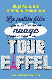 Couverture La petite fille qui avait avalé un nuage grand comme la tour Eiffel