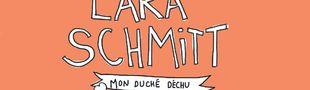 Couverture La Vie de l'unique, l'étonnante, la spectaculaire, la miraculeuse Lara Schmitt