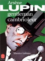 Couverture Arsène Lupin, gentleman cambrioleur