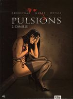 Couverture Camille - Pulsions, tome 2