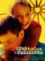 Affiche Spartacus & Cassandra
