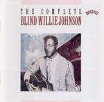 Pochette The Complete Blind Willie Johnson
