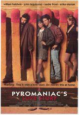 Affiche A Pyromaniac's Love Story