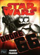 Couverture Ordre 66 - Star Wars : Republic Commando, tome 4