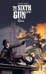 Couverture Enchaîné - The Sixth Gun, tome 3