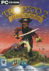 Jaquette Tropico 2 : La Baie des Pirates
