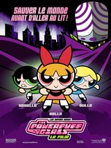 Affiche Les Supers Nanas - The Powerpuff Girls, le film