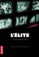 Couverture L'Elite T.2 Sous surveillance