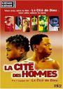 Affiche La Cité des hommes