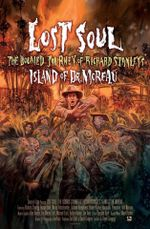 Affiche Lost Soul - The Doomed Journey Of Richard Stanley's Island Of Dr. Moreau