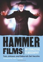 Couverture Hammer Films: An Exhaustive Filmography