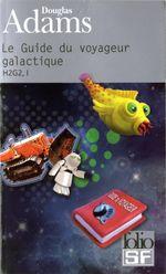 Couverture Le Guide du voyageur galactique - H2G2, tome 1