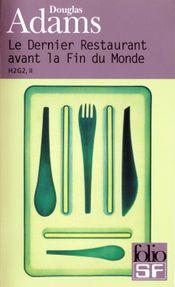 Couverture Le Dernier Restaurant avant la fin du monde - H2G2, tome 2