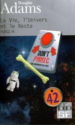 Couverture La Vie, l'Univers et le Reste - H2G2, tome 3