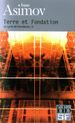 Couverture Terre et Fondation - Le Cycle de Fondation, tome 5